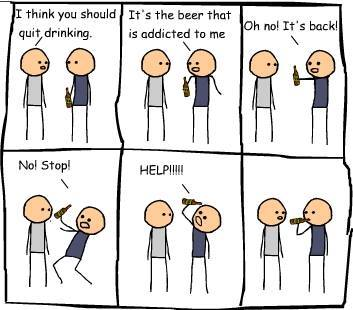 beer is addicted to me